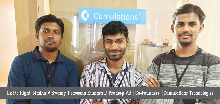 Left-to-Right-Madhu-V-Swamy-Praveena-Kumara-DPradeep-VR-Co-Founders-Cumulations-Technologies