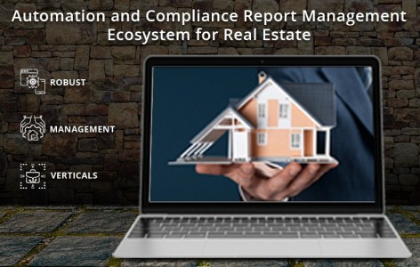 Compliance Report Management Ecosystem For Real Estate